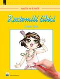 Joanna Zhou, Roztomilí čibíci – naučte se kreslit