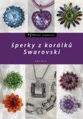 Radka Fleková, Šperky z korálků Swarovski