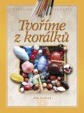 Eva Vozková, Tvoříme z korálků