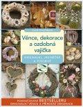 Věnce, dekorace a ozdobná vajíčka